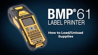 brady bmp 61 label printer how to load and unload supplies