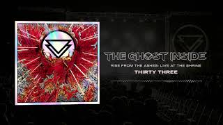 """The Ghost Inside - """"Thirty Three"""" (Live)"""