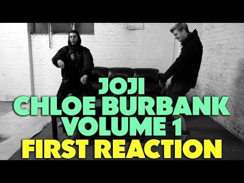 JOJI - CHLOE BURBANK VOL.1 FIRST REACTION/REVIEW (FANMADE) (JUNGLE BEATS)