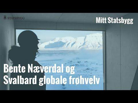 Mitt Statsbygg: Bente Næverdal og Svalbard globale frøhvelv