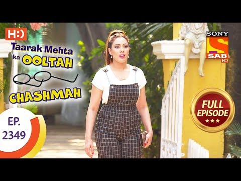 Taarak Mehta Ka Ooltah Chashmah – Ep 2349 – Full Episode – 30th November, 2017