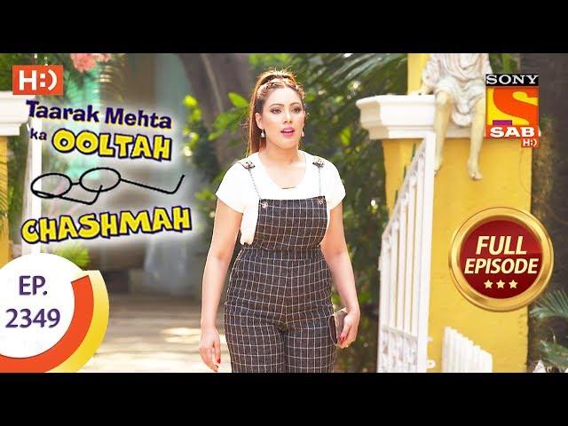 Taarak Mehta Ka Ooltah Chashmah - Ep 2349 - Full Episode - 30th November, 2017