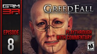 Greedfall - Playthrough wİth Commentary - Episode 8