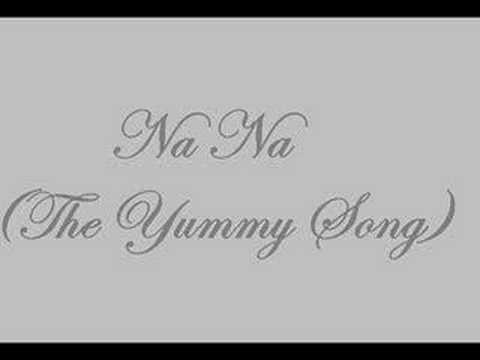 Lyric nana song yummy