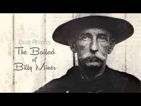 The Ballad of Billy Miner - Dust Rhinos
