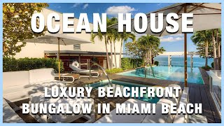 Ocean House Bungalow Loft  | Miami Beach Luxury Condos