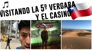 VISITAMOS LA 5º VERGARA  Y EL CASINO