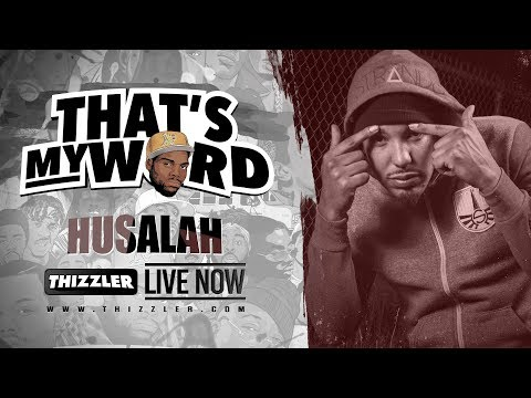 That's My Word || Husalah gives Qing Qi love advice, talks getting girls on Black Planet & more