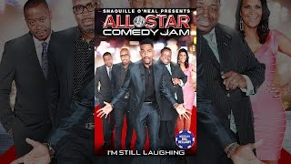 Shaquille ONeal Presents All Star Comedy Jam: Im Still Laughing