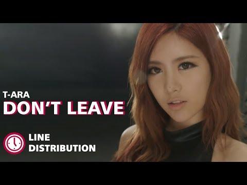 T-ara - Don't Leave [Line Distribution] (OT8)
