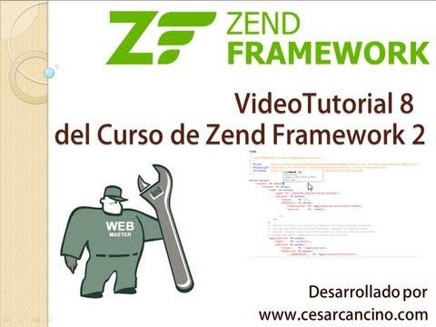 VideoTutorial 8 del Curso de Zend Framework 2 ( ZF2 ). Introducción a ZendForm