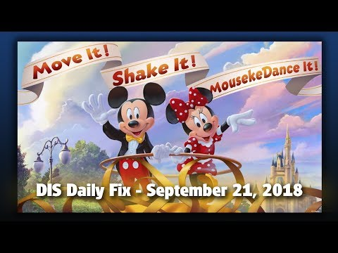 DIS Daily Fix | Your Disney News for 09/21/18