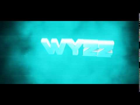 Wyzz intro #3