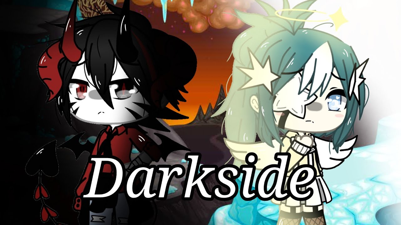 Download Darkside     Gacha life music video     300+ subs Special