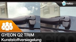 gyeon q2 trim kunststoffversiegelung review test gyeon q2 trim coating kit
