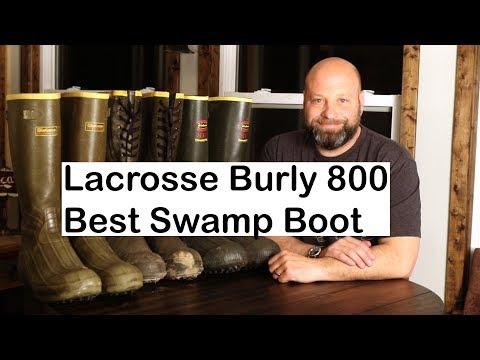 Why Lacrosse Burly 800 Amazing Swamp Boots