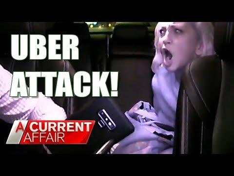Bizarre Violent Uber Attack   A Current Affair Australia 2018