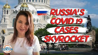 Russia's Covid-19 Cases Skyrocket!