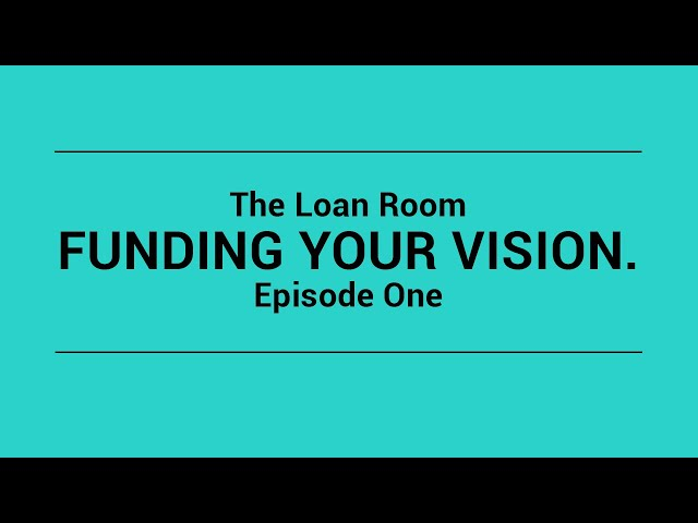 Personal Finance Episode 1 | The Loan Room