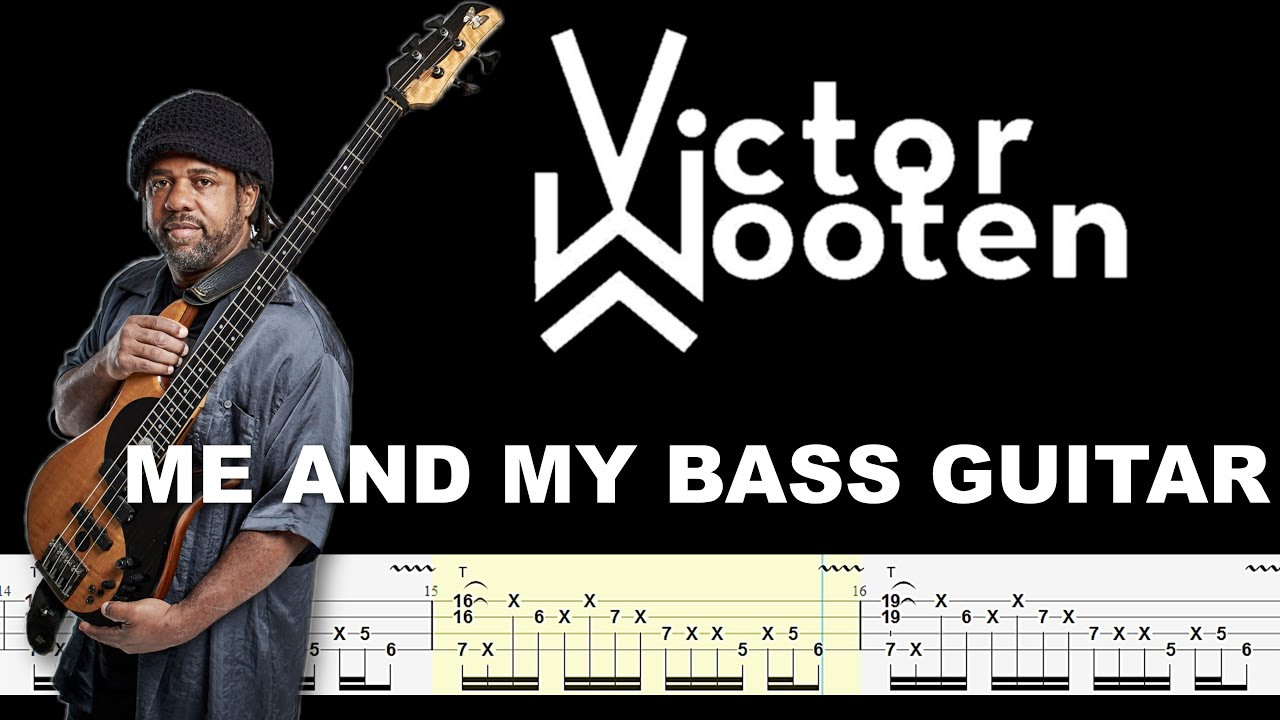 Download Victor Wooten - Me And My Bass Guitar (Official Bass Tabs) By Chami's Bass