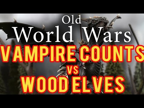 Vampire Counts vs Wood Elves Warhammer Fantasy Battle Report - Old World Wars Ep 261