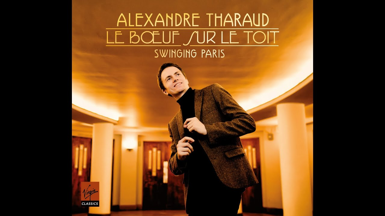 alexandre tharaud chopinata from le boeuf sur le toit youtube. Black Bedroom Furniture Sets. Home Design Ideas