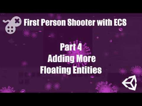 First Person Shooter with ECS Part 4