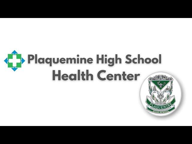 Plaquemine High Health Services