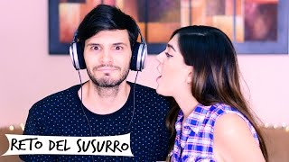 RETO DEL SUSURRO | WHISPER CHALLENGE | GRIS Y CHARLY