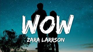Download Zara Larsson - WOW (Lyrics) (From Netflix Film Work It)