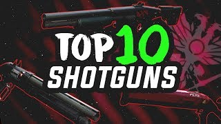 Frost's Top 10 Crucible Shotguns | Destiny 2