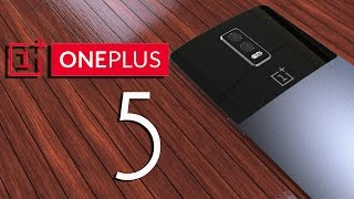 OnePlus 5 Introduction with Specifications, Every thing you wanted is here ,Flagship killer 2017