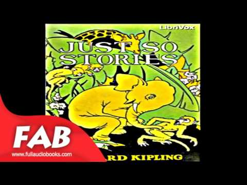 Just So Stories version 3 Full Audiobook by Rudyard KIPLING by Animals & Nature