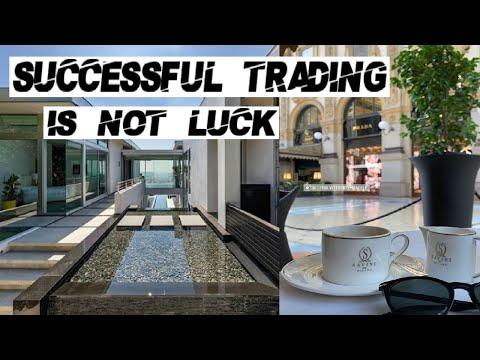 Successful Trading Is Not Luck 2.0   #Traderskru Menlo Park, CA 94025