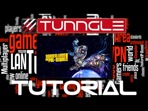 How To Play Borderlands: The Pre Sequel Online Using Tunngle Tutorial