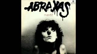 Abraxas - Manéž (celé album)