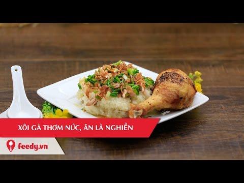 Hướng dẫn cách làm món xôi gà ngon khó cưỡng - Chicken Sticky Rice