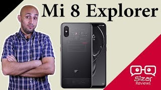 أفضل هاتف من شاومي - Mi 8 Explorer