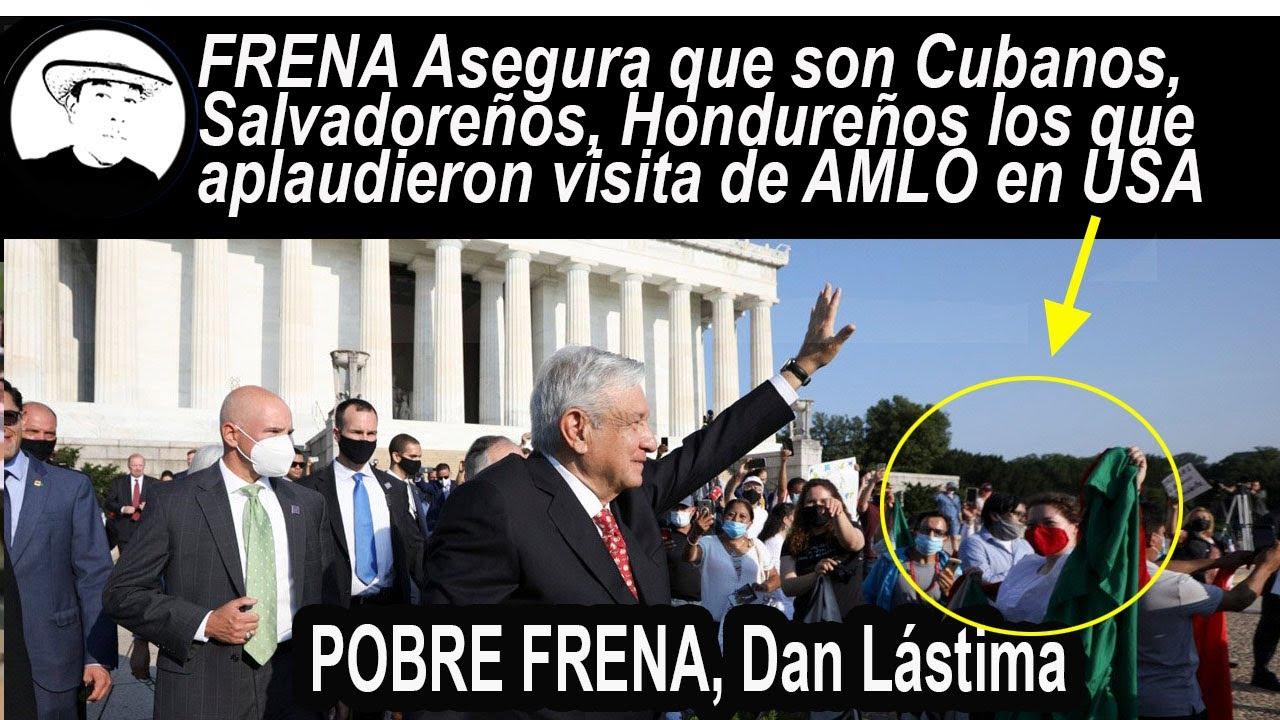 Enloqueció Oposición, AMLO LLEVO Salvadoreños, Cubanos, Hondureños pa aplaudirle en su visita a USA.