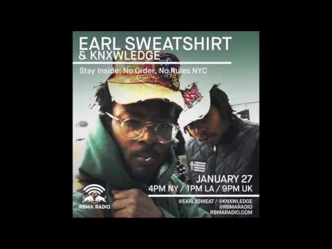 Stay Inside with Earl Sweatshirt & Knxwledge: No Order, No Rules NYC Episode 7 - RBMA Radio