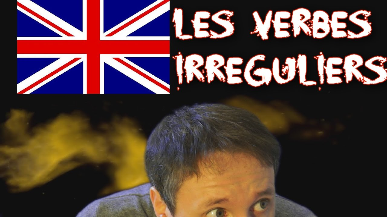 Apprendre L Anglais Avec Huito Les Verbes Irreguliers Partie1 Youtube