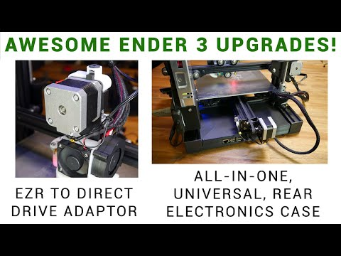 Ender 3 Upgrades: EZR To Direct Drive Adaptor And All In One Rear Mounted Electronics Case