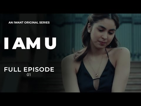 I Am U Full Episode 1 (with English Subtitle) | iWant Original Series