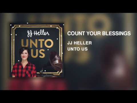 JJ Heller - Count Your Blessings (Official Audio Video)