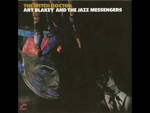 Art Blakey and the Jazz messengers - The Witch Doctor (1961) {Full Album}