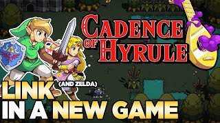 Link is in a NEW GAME!!! And it Looks GOOD! Cadence of Hyrule