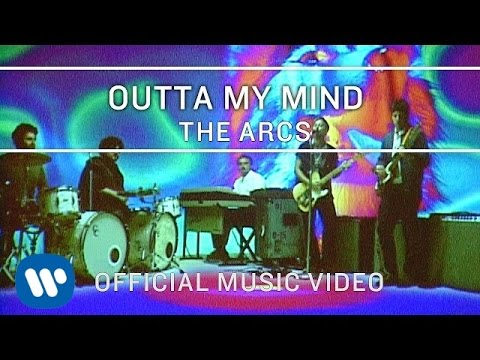 Outta My Mind - The Arcs