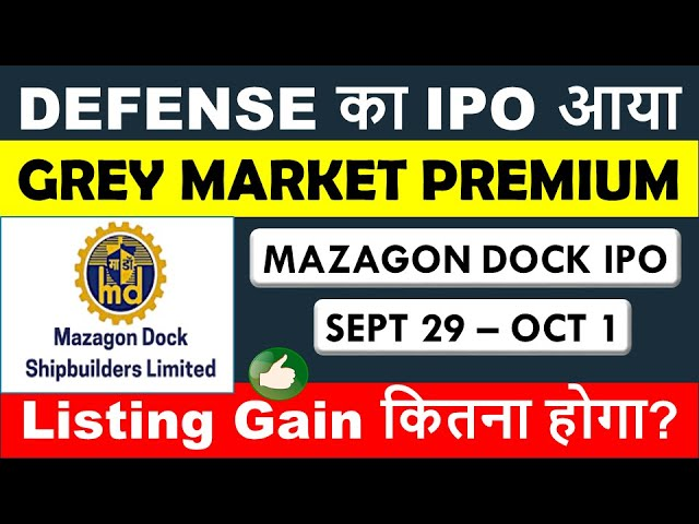 Mazagon Ipo Gmp Today Listing Gain क तन ह ग Review Mazagon Dock Ipo Grey Market Premium Youtube