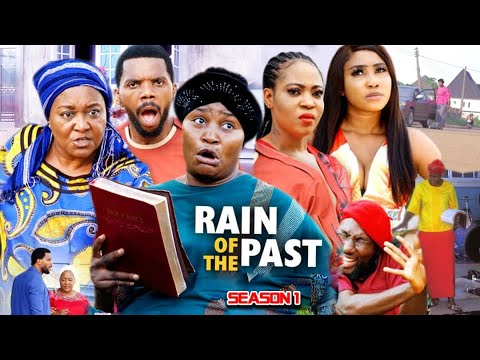 Download RAIN OF THE PAST SEASON 1  - (Trending New Movie) Chizzy Alichi 2021 Latest Nigerian Nollywood Movie