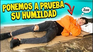 PONGO A PRUEBA LA HUMILDAD DE MI AMIGO EL FRESA *mira como reacciona*